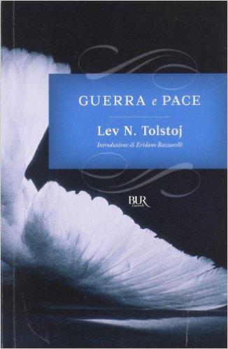Lev Tolstoj, Guerra e Pace, Rizzoli
