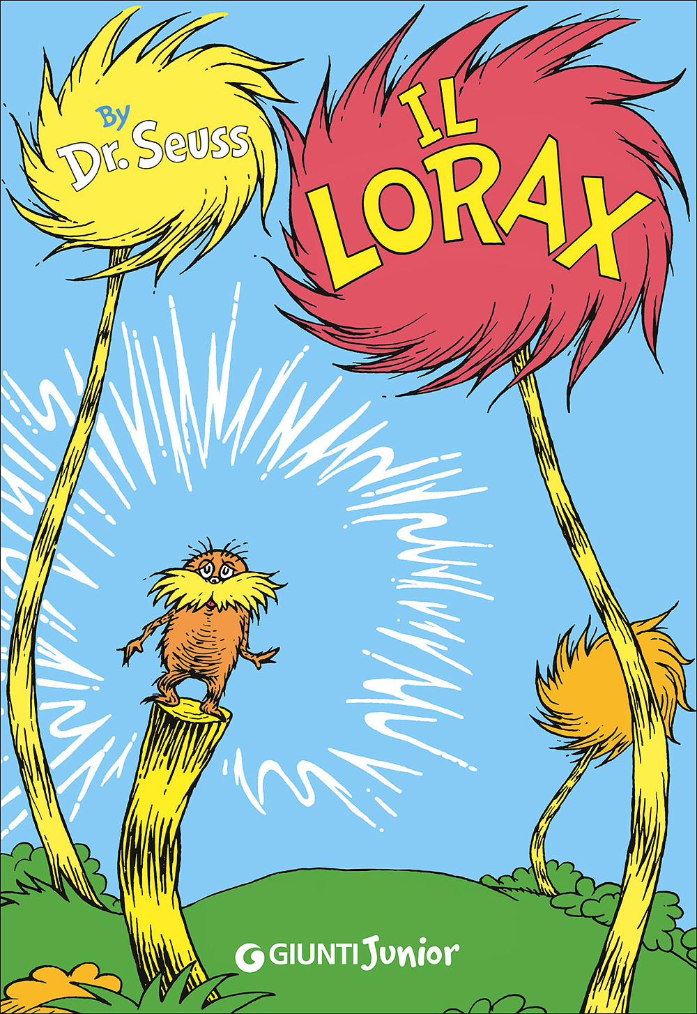 Dr. Seuss, Il Lorax, Giunti Editore