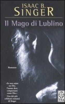 Isaac B. Singer, Il mago di Lublino, Tea