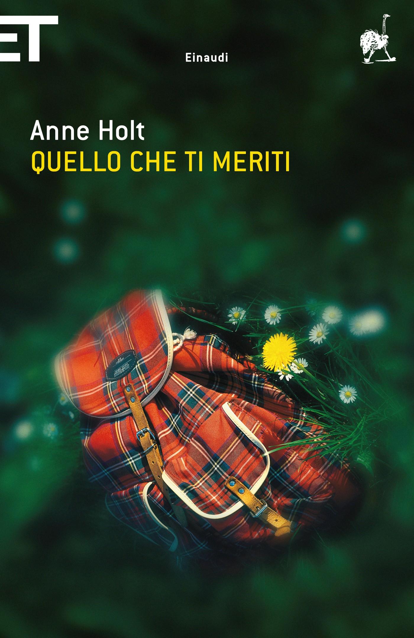 Anne Holt, Quello che ti meriti, Einaudi
