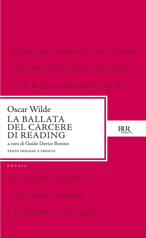 Oscar Wilde, La ballata del carcere di Reading, Rizzoli