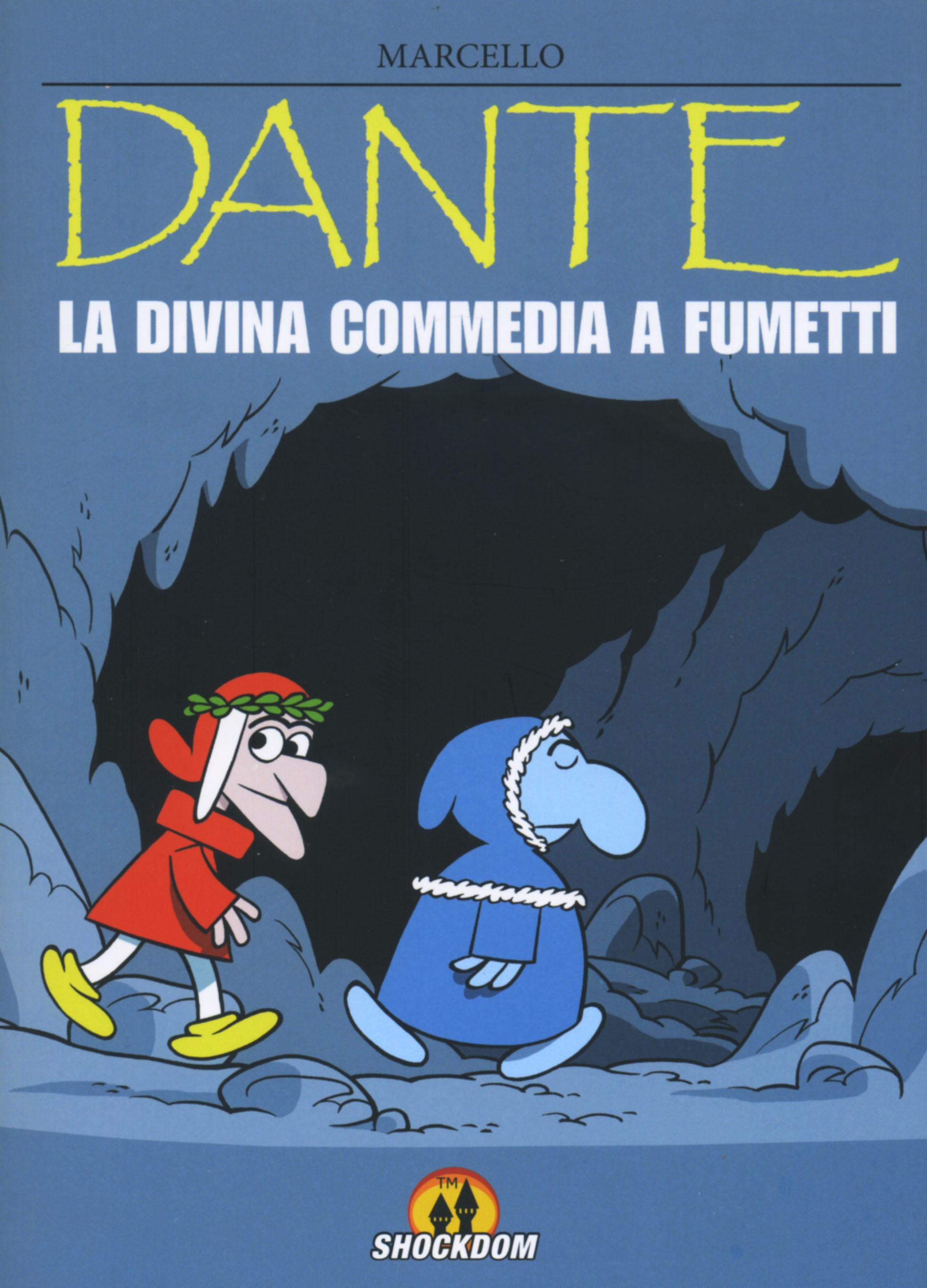 Marcello Toninelli, Dante La Divina Commedia a fumetti, Shockdom