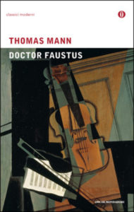 recensione Thomas Mann, Doctor Faustus