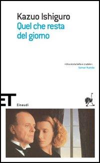 Kazuo Ishiguro, Quel che resta del giorno, Einaudi