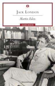 recensione Jack London, Martin Eden, Mondadori