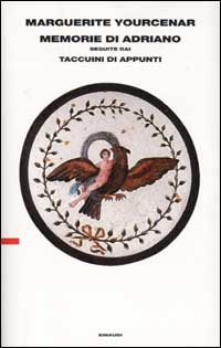 Marguerite Yourcenar, Memorie di Adriano, Einaudi