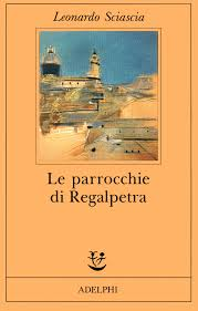 Leonardo Sciascia, Le parrocchia di Regalpetra, Adelphi