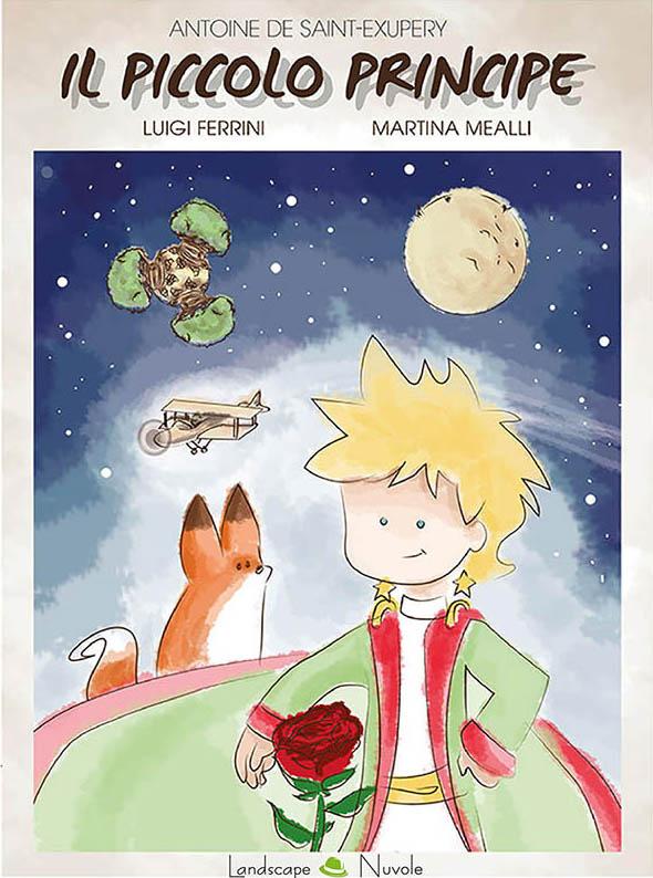 Luigi Ferrini, Martina Mealli, Il Piccolo Principe, Landscape Books