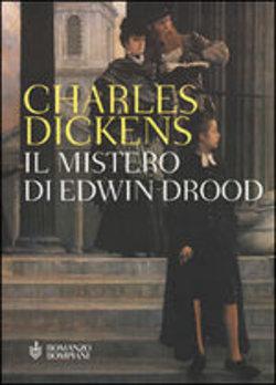 Charles Dickens, Il mistero di Edwin Drood, Bompiani
