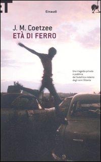 John Maxwell Coetzee, Età di ferro, Einaudi