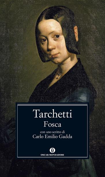 Iginio Ugo Tarchetti, Fosca, Mondadori