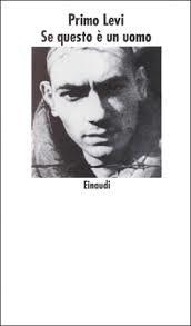 Primo Levi, Se questo è un uomo, Einaudi