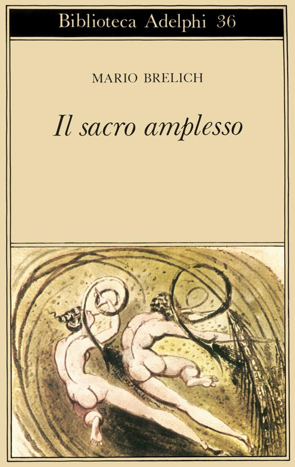 Mario Brelich, Il sacro amplesso, Adelphi
