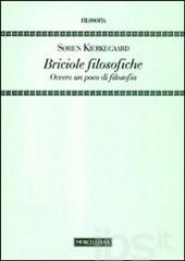 Soren Kierkegaard, Briciole filosofiche, Morcelliana