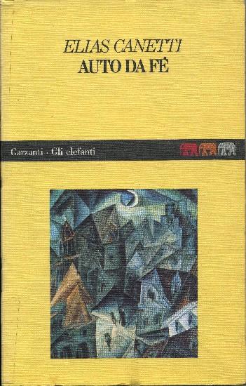 Elias Canetti, Auto da fé, Garzanti