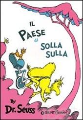 Dr. Seuss, il paese di Solla Sulla, Giunti