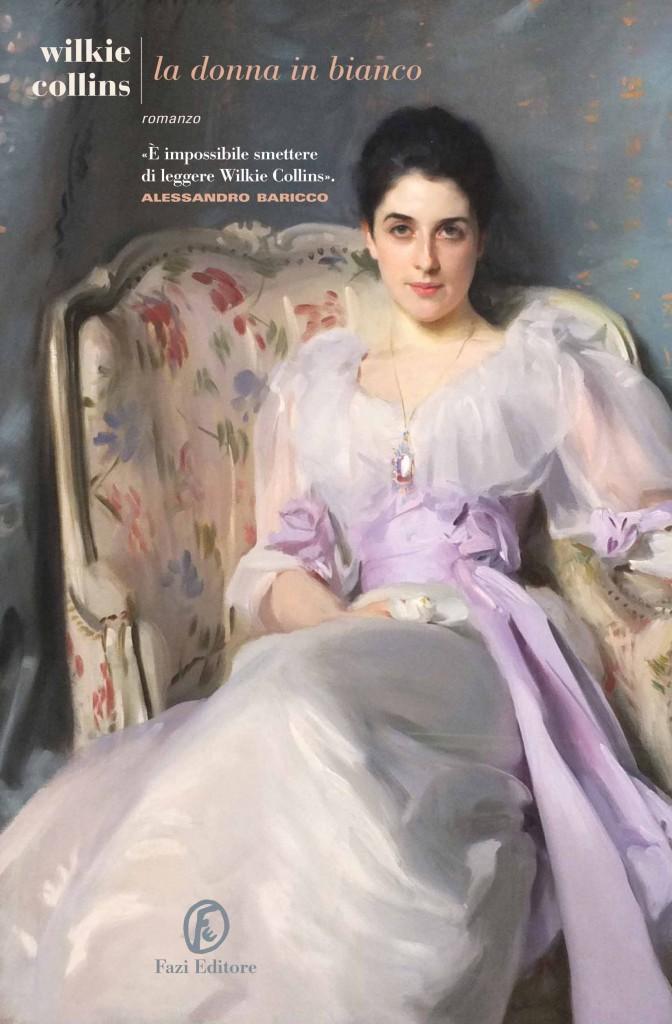 Wilkie Collins, La donna in bianco, Fazi Editore
