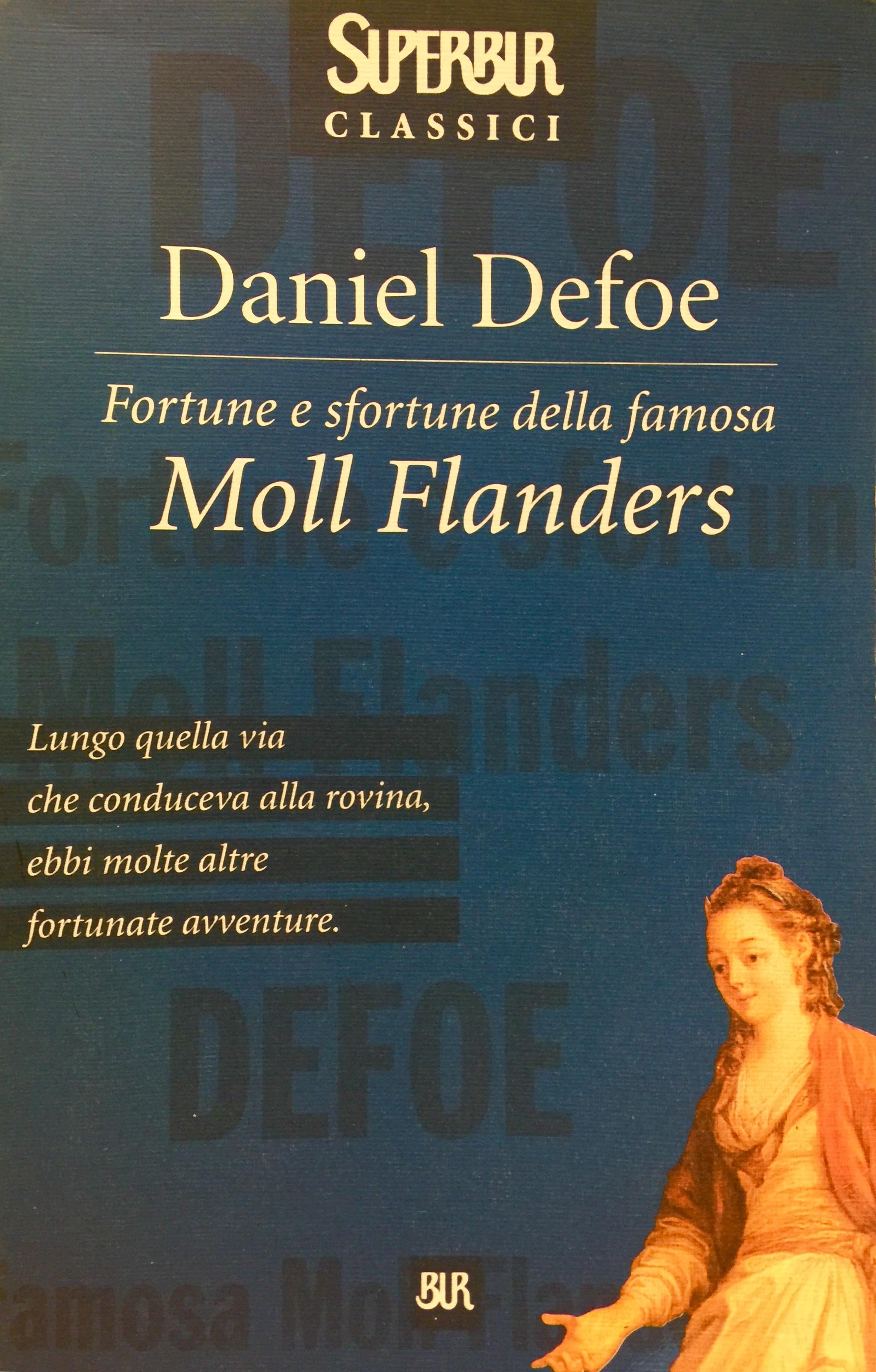 Daniel Defoe, Fortune e sfortune della famosa Moll Flanders, Rizzoli