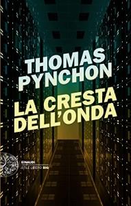 Thomas Pynchon, La cresta dell'onda, Einaudi