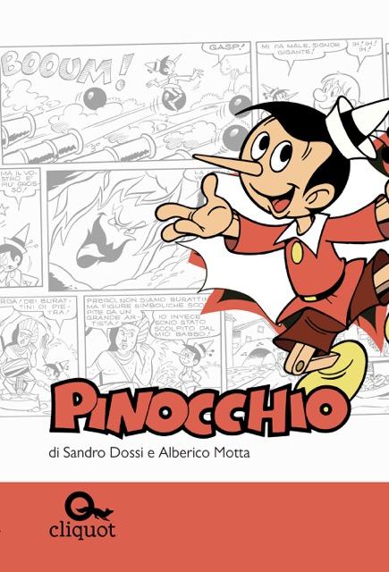 Alberico Motta, Sandro Dossi, Pinocchio, Cliquot
