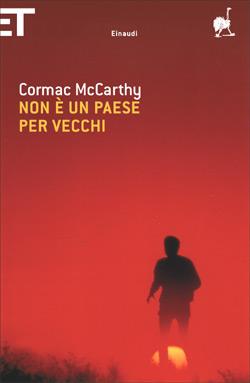 Cormac McCarthy, Non è un paese per vecchi, Einaudi