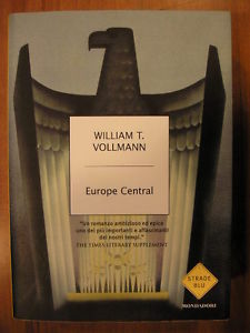 recensione William T. Vollmann, Europe Central, Mondadori