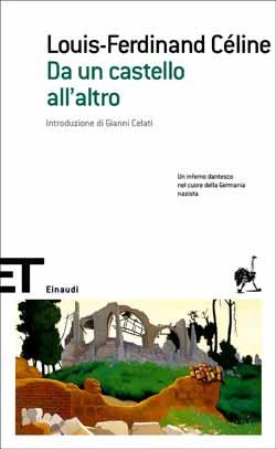 recensione Louis-Ferdinand Céline, Da un castello all'altro, Einaudi