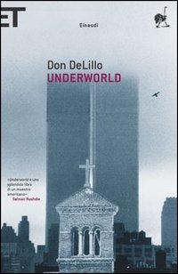 Don DeLillo, Underworld, Einaudi