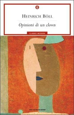 Heinrich Böll, Opinioni di un clown, Mondadori