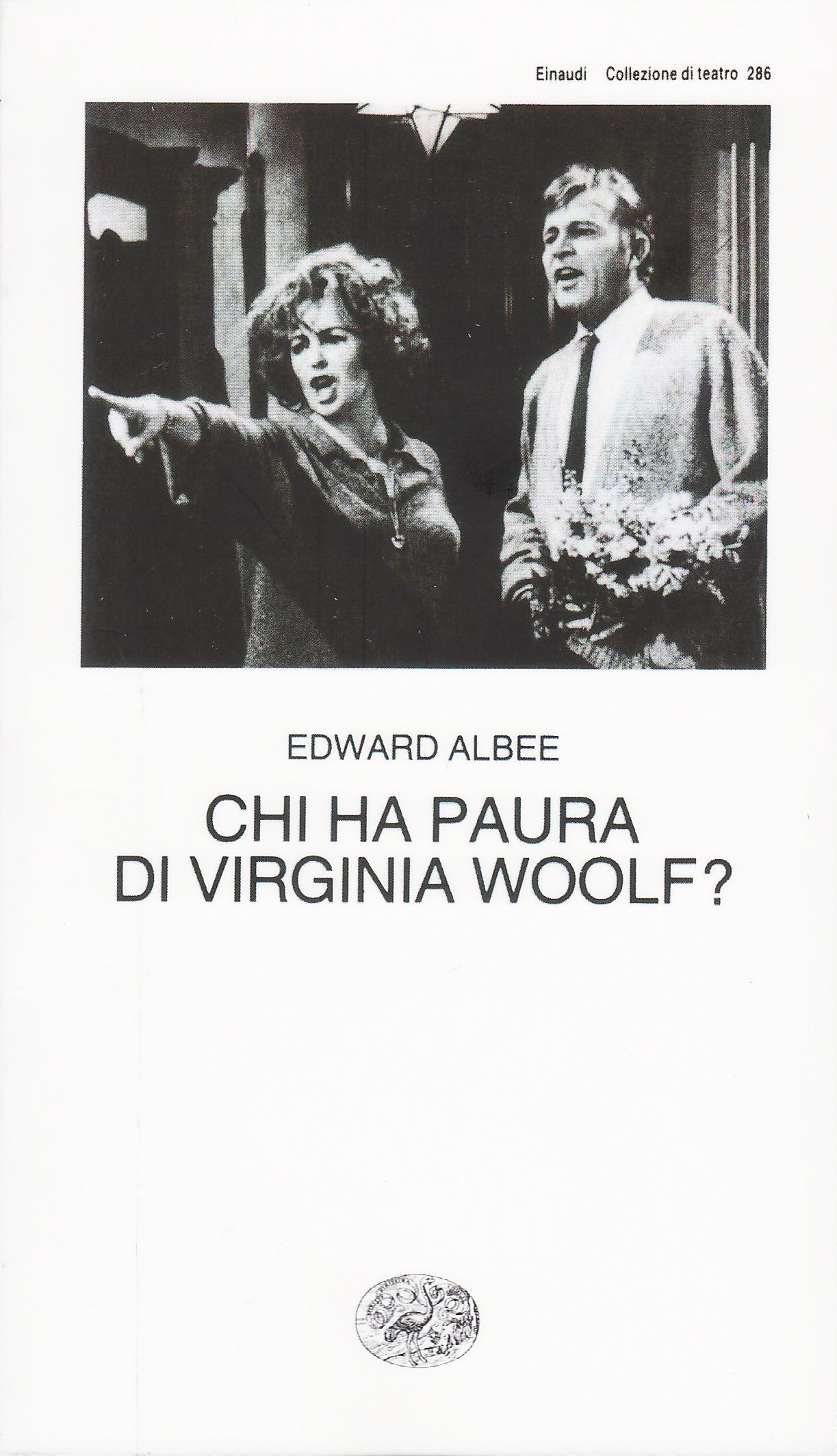 Edward Albee, Chi ha paura di Virginia Woolf?, Einaudi