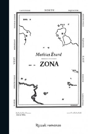 Mathias Énard, Zona, Rizzoli