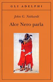 John G. Neihardt, Alce Nero parla, Adelphi