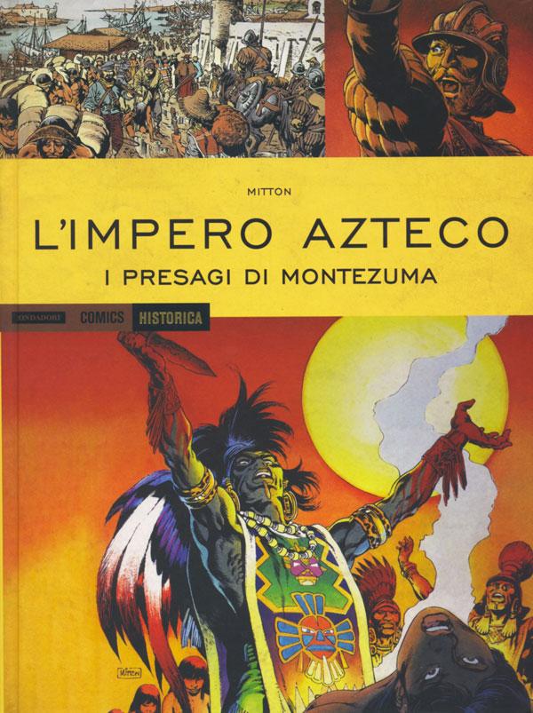 Jean-Yves Mitton, L'Impero Azteco - I presagi di Montezuma, Mondadori