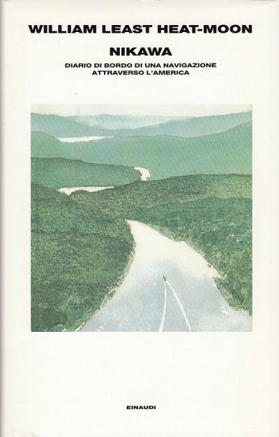 William Least Heat-Moon, Nikawa, Einaudi