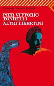 Pier Vittorio Tondelli, Altri libertini, Feltrinelli