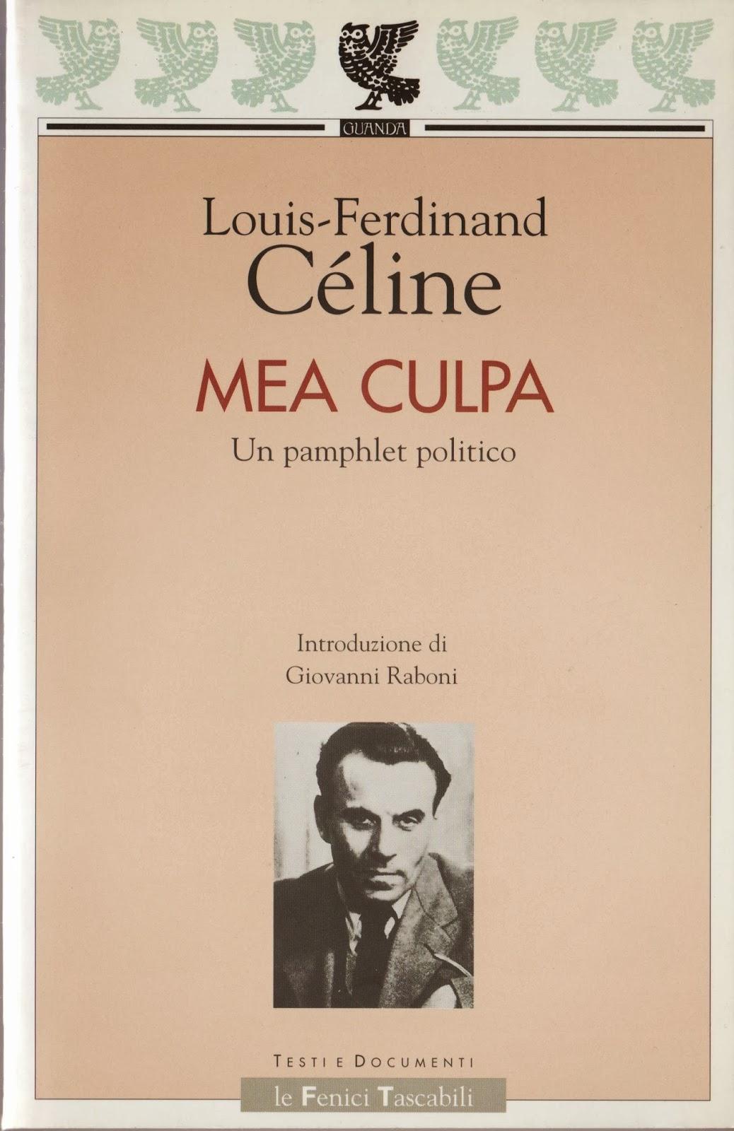 Louis-Ferdinand Céline, Mea culpa, Guanda