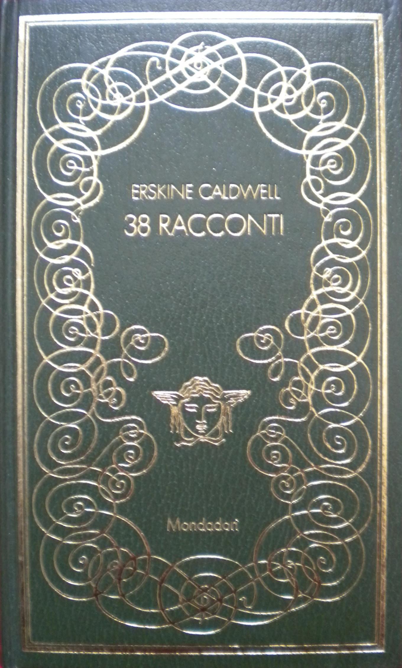Erskine Caldwell, 38 racconti, Mondadori