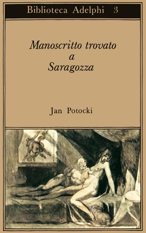 Jan Potocki, Manoscritto trovato a Saragozza, Adelphi