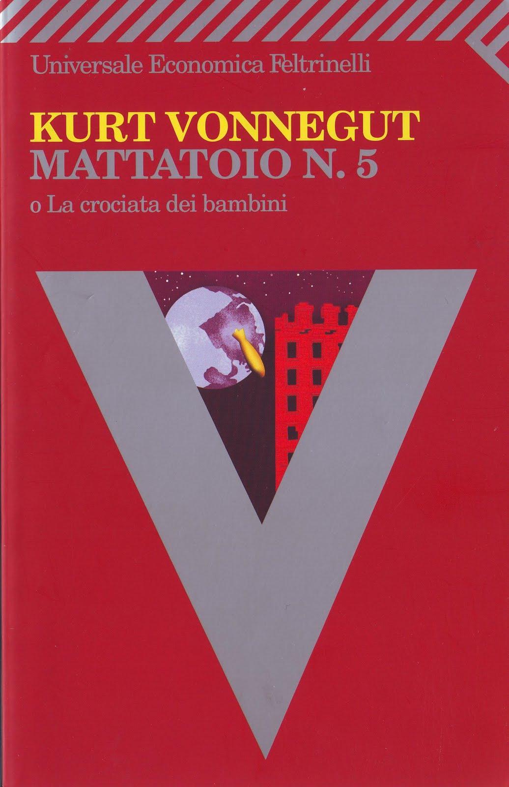 Kurt Vonnegut, Mattatoio n. 5, Feltrinelli