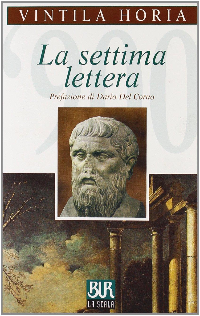 Vintila Horia, La settima lettera, Rizzoli