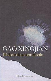 Gao Xingjian, Il libro di un uomo solo, Rizzoli
