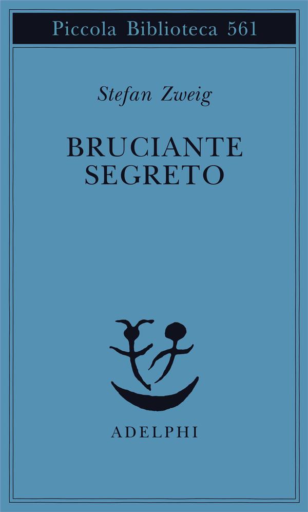Stefan Zweig, Bruciante segreto, Adelphi