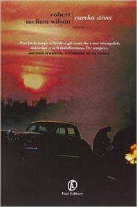 recensione Robert McLiam Wilson, Eureka Street, Fazi Editore
