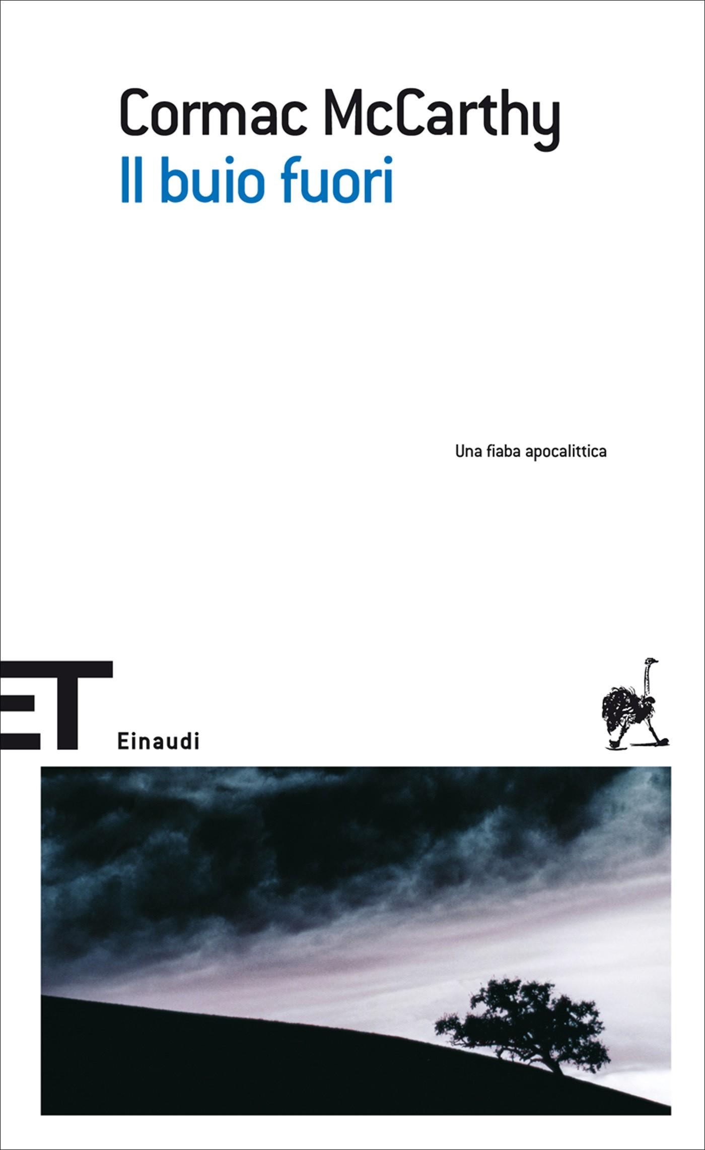 Cormac McCarthy, Il buio fuori, Einaudi