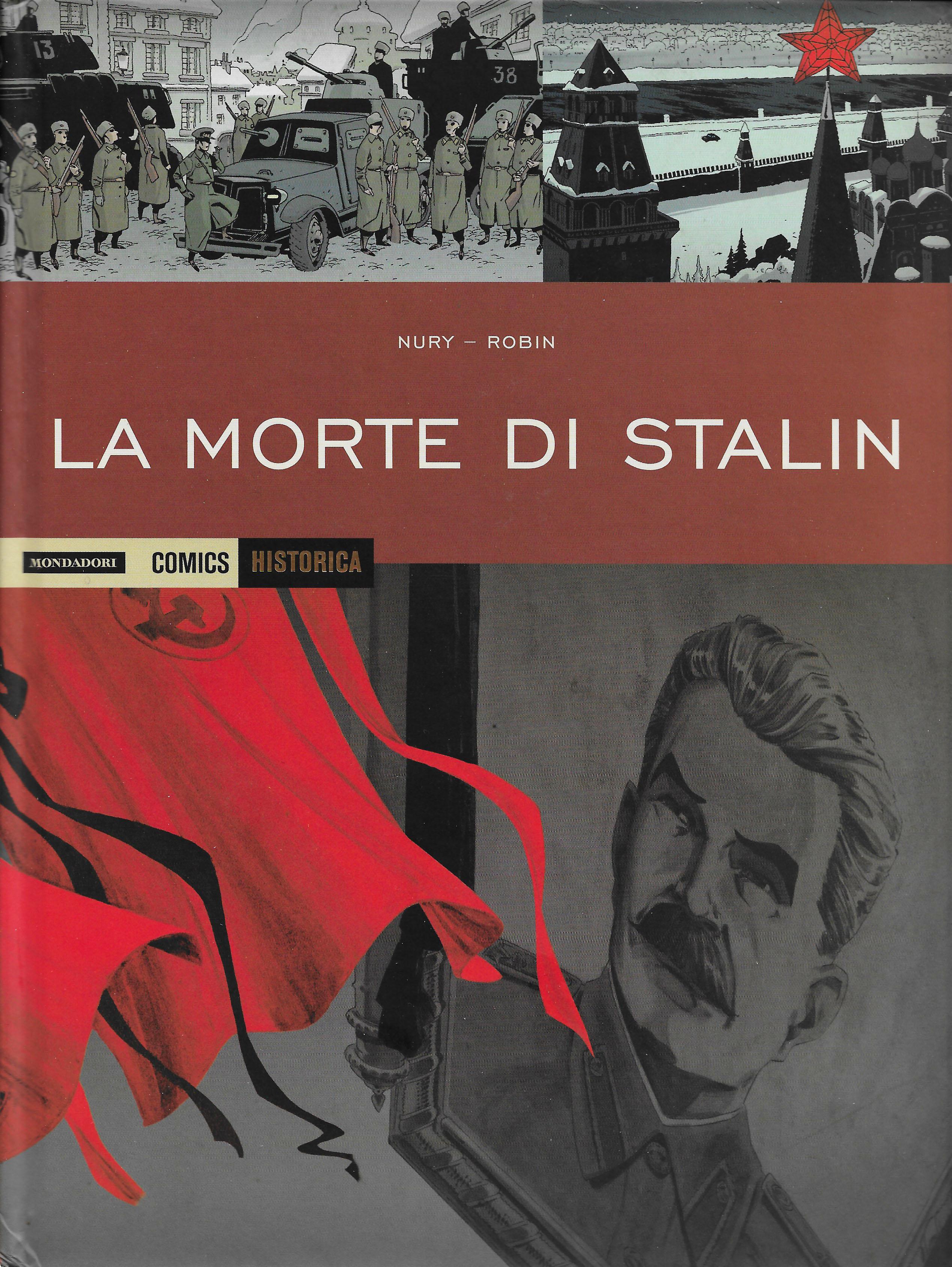 Fabien Nury, Thierry Robin, La morte di Stalin, Mondadori Comics
