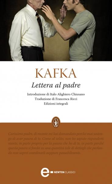 Franz Kafka, lettera al padre, Newton Compton