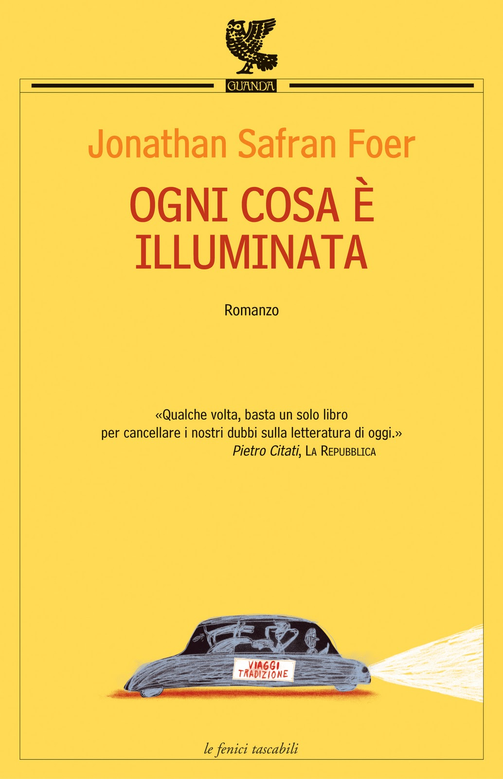 Jonathan Safran Foer, Ogni cosa è illuminata, Guanda