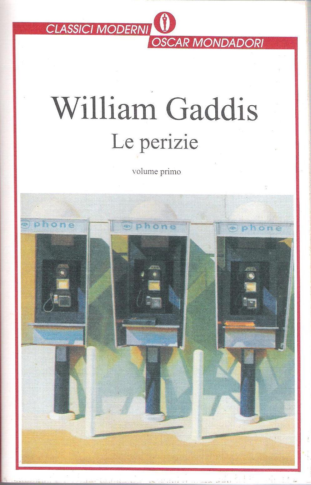 William Gaddis, Le perizie, Mondadori