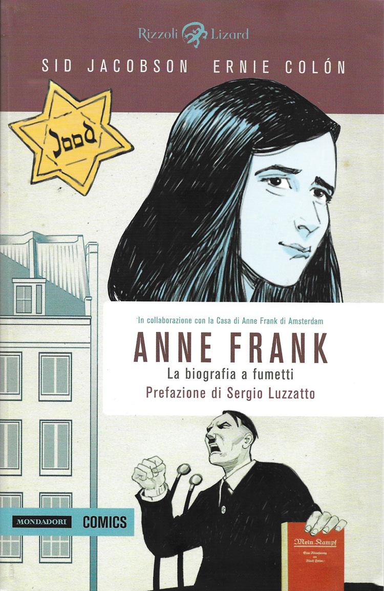 Sid Jacobson, Ernie Colon, Anne Frank, la biografia a fumetti, Mondadori Comics-Rizzoli Lizard
