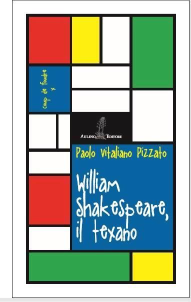 william shakespeare il texano
